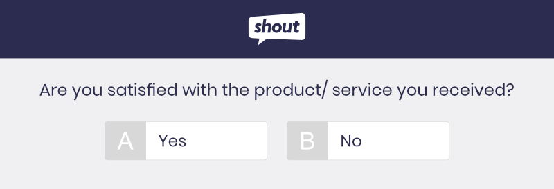 Measuring Customer Satisfaction With A Binary Question